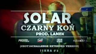 Solar - Czarny Ko? / #hot16challenge extended (prod. Lanek) [ISKRA #2]