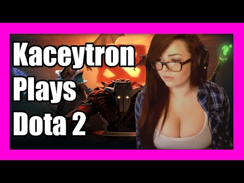 Kaceytron Plays Dota 2