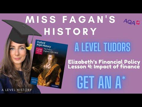 HISTORY A LEVEL | Elizabeth I Financial Policy: Impact