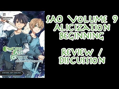 sword-art-online-light-novel-review/discussion---volume-9-alicization-beginning