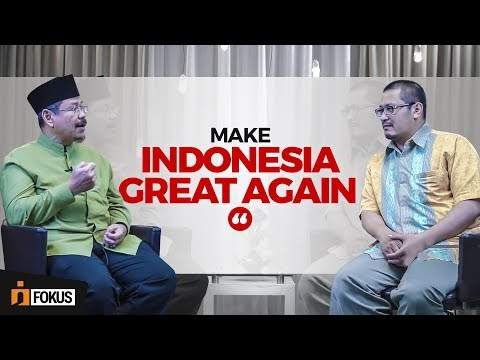 Make Indonesia Great Again