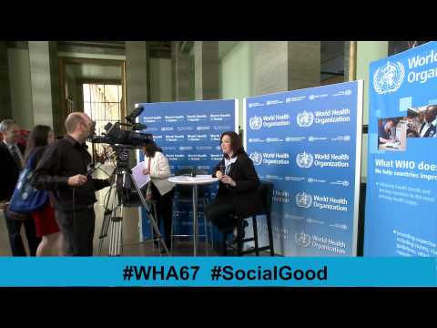 WHO: World Health +SocialGood - 20MAY2014