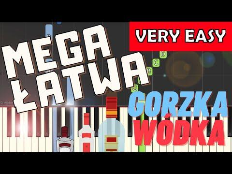 🎹 Gorzka wódka - Piano Tutorial (MEGA ŁATWA wersja) 🎹
