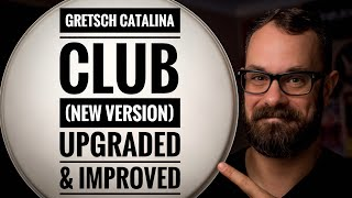 Gretsch Catalina Club (New Version) Improved and Upgraded : Bearded Drums (Season 2, Episode 2)