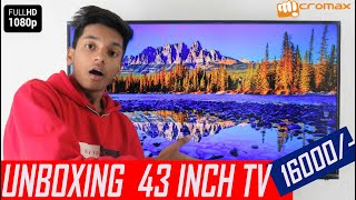 Unboxing Micromax 109 cm 43 inch Full HD LED TV In Hindi Cheap amp Best TV