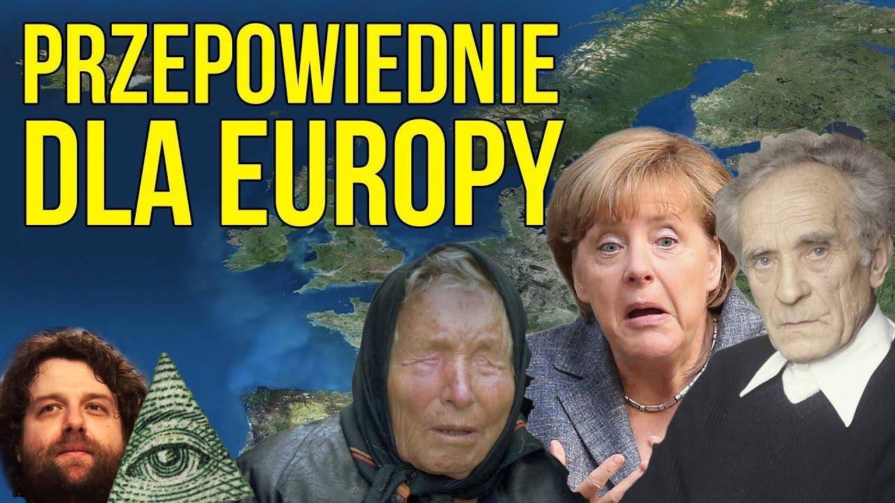 Przepowiednie dla Europy — Baba Wanga / Ojciec Klimuszko / Nostradamus i inni