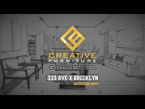 Creative Furniture Galleries   Showroom Video   333 Ave X Brooklyn