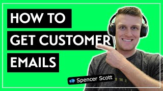 How to get the customer emails