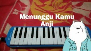 Download lagu Lirik + Not Menunggu Kamu - Anji - Pianika cover