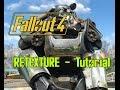 Fallout 4 extract textures & retexture Tutorial english