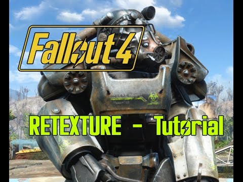 Fallout 4 extract textures & retexture Tutorial english