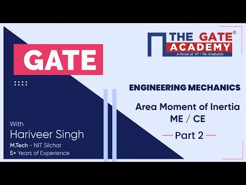 Area Moment of Inertia (Part -2) of Engineering Mechanics   GATE  Free Lectures   ME/CE