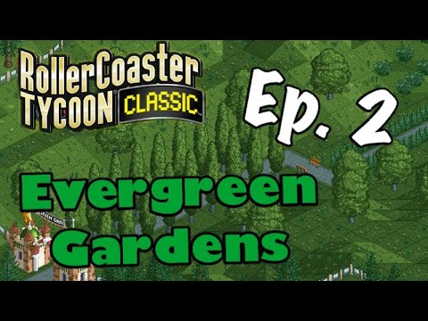 Let's Play RCT Classic - Evergreen Gardens Ep. 2 | Looping Roller Coaster |