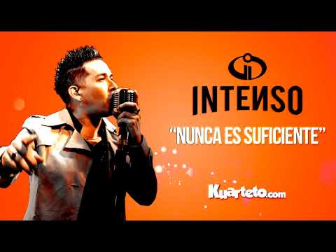 Intenso - Nunca es suficiente
