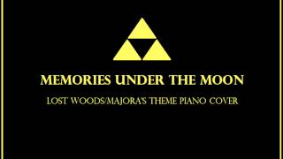 Memories Under the Moon - Lost Woods/Majora's Theme piano cover