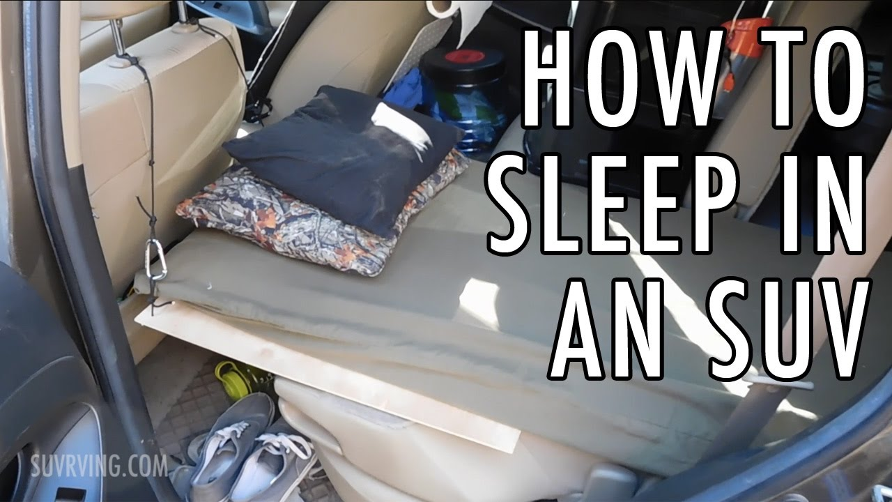 How to Sleep in an SUV (Sleeping or Car Camping in an SUV ...