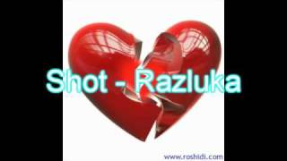 Repeat youtube video Shot - Razluka / Shot - Разлука [HQ]