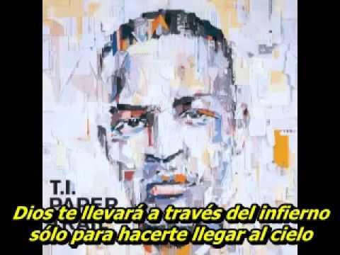 T.I. - No Matter What (Subtitulado al español)