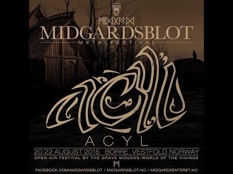 Acyl @Midgardsblot Festival - Norway