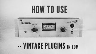 How To Use Vintage Plugins in EDM with Kirk Degiorgio - Snare through 1176, J37 and Kramer Tape
