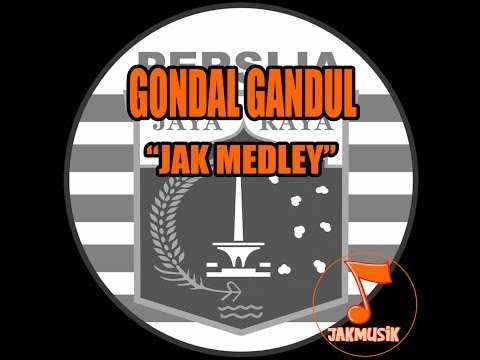 Gondal Gandul - Jak Medley