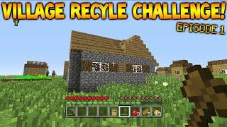 Minecraft Xbox - Village Recycle Challenge - De-Constructing Episode 1