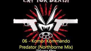 Komor Kommando - Predator (Northborne Mix)