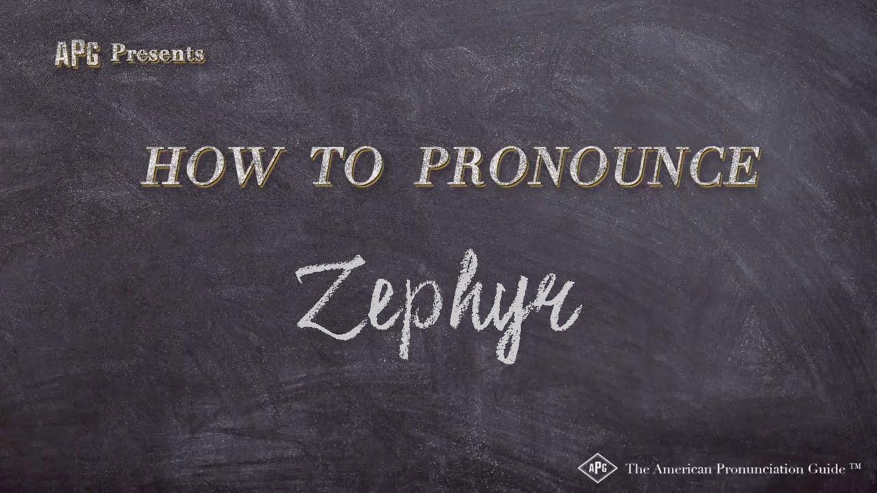 How to Pronounce Zephyr  Zephyr Pronunciation