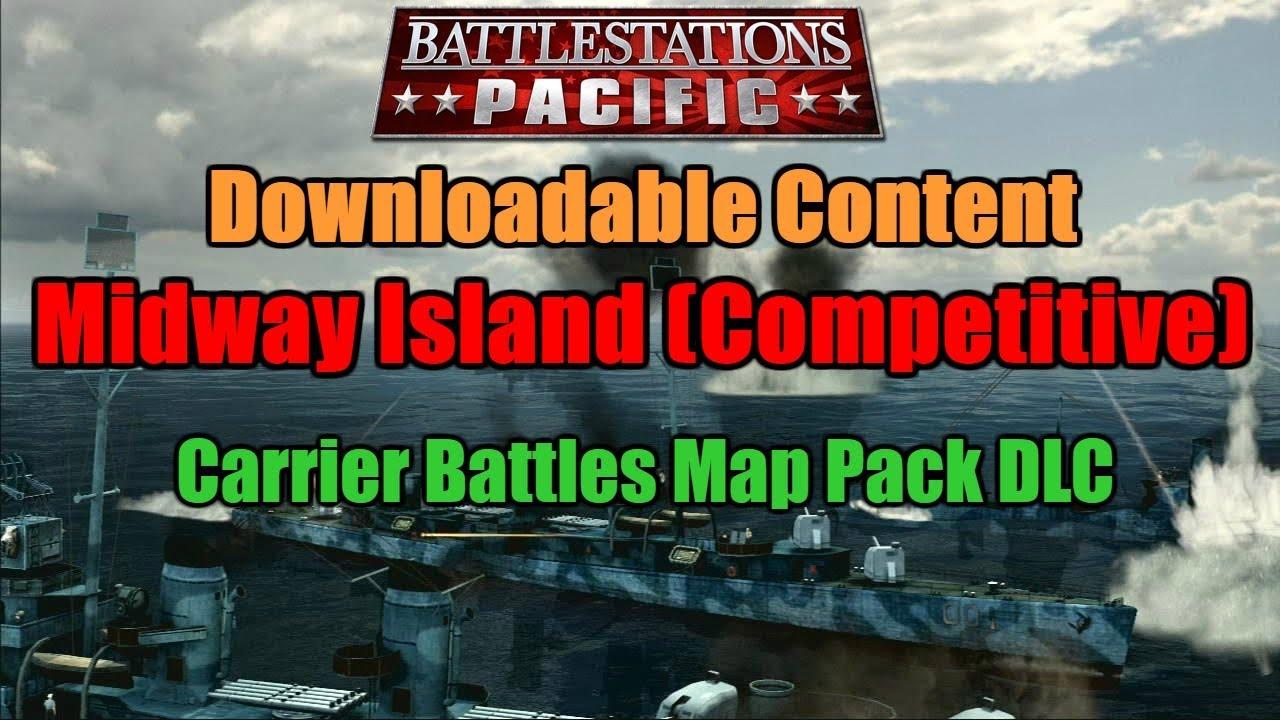 Battlestations pacific dlc: carrier battles map pack midway.