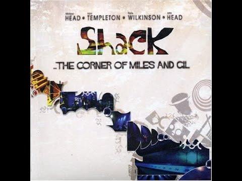Shack: The Corner Of Miles And Gil (2006, Full Album)