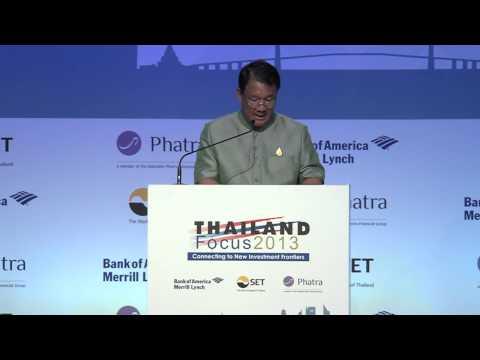 Thailand Focus 2013 Opening Remarks &  Keynote Speech