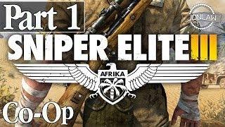 Sniper Elite 3 Walkthrough - Part 1 Co-Op w/ DanQ8000 PC Gameplay