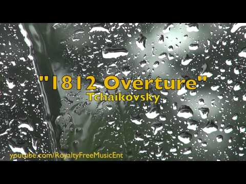 """1812 Overture"" by Tchaikovsky (Royalty-Free Music)"