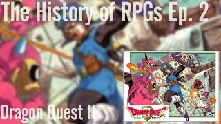 The History of RPGs Ep. 2 | Dragon Quest II (Dragon Warrior II) Analysis (1987)