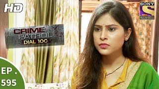Crime Patrol Dial 100 -   - The Silent Victim Part 1 - Ep 595 - 4th September 2017