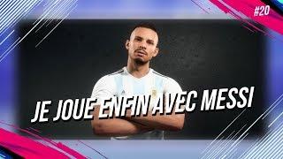 FIFA 19 - Carrière joueur / JE JOUE ENFIN AVEC MESSI ! #20