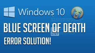 Windows 10 Blue Screen of Death FIX [5 Solutions 2019]