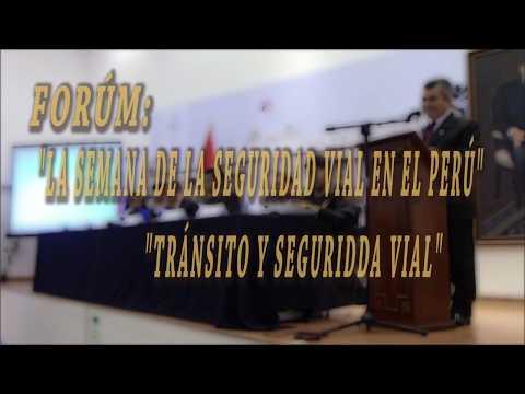 Fórum La Semana De La Seguridad Vial En El Perú