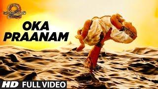 oka praanam full video song baahubali 2 prabhas anushka shetty rana tamannaah ss rajamouli