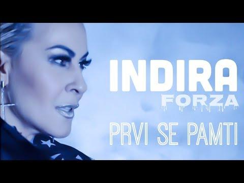 Indira Forza - Prvi se pamti (Official music video 4K)