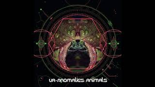 Meerkut & Metaphyz & Anubian & Akkma - Anomalies Animals