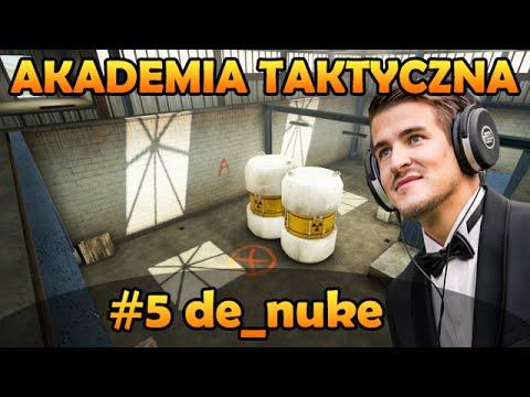 Izakowa Akademia Taktyczna #5 de_nuke