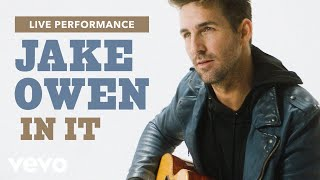 "Jake Owen - ""In It"" Live Performance 