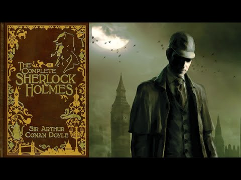 The Adventures of Sherlock Holmes [Full Audiobook] by Sir Ar