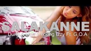 Durty 4 Four - Salakanne - Izzy Ft. G.O.A