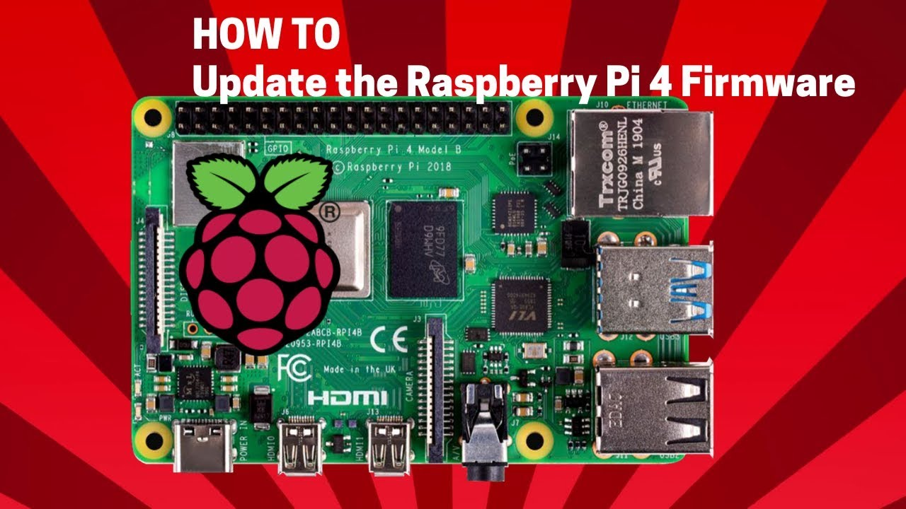 How to update the Raspberry Pi 4 firmware
