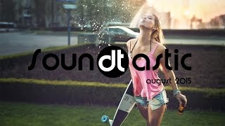 Soundtastic August 2015 - Best House Music of the Month