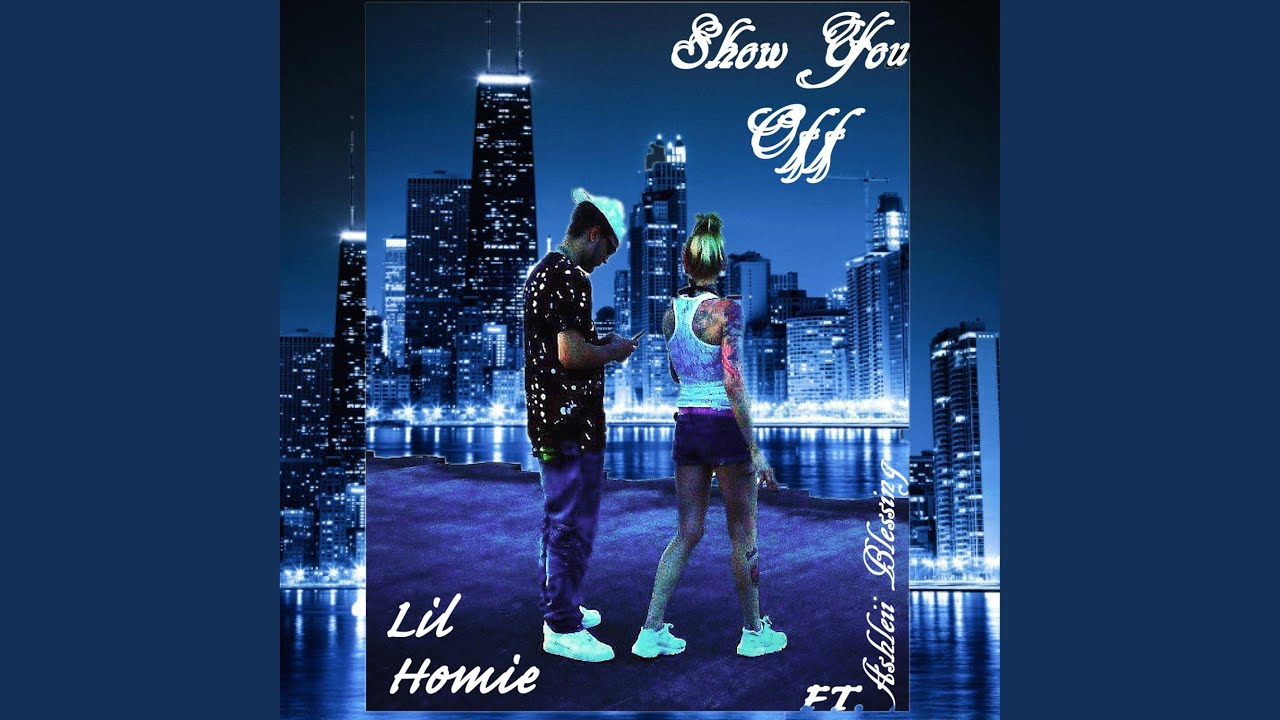 Download Show You Off (feat. Ashleii Blessing)