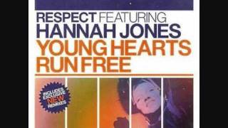 Respect feat. Hannah Jones - Young Hearts Run Free (Dancing Divaz Mix)