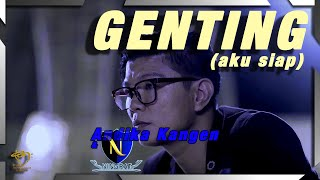 Andika Kangen band & D'Ningrat - Genting (Aku Siap) - Official Accoustics version
